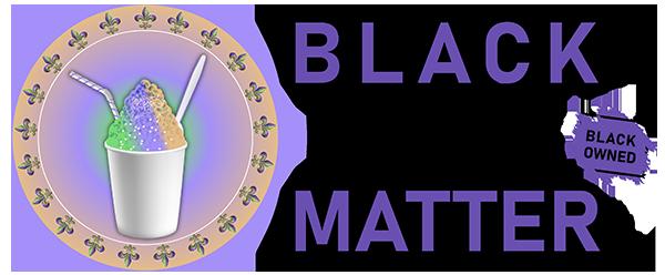 Black Lives Matter - Black Owned